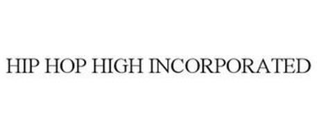 HIP HOP HIGH INCORPORATED