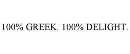 100% GREEK. 100% DELIGHT.