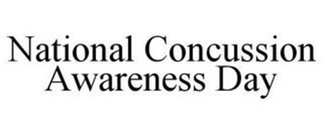 NATIONAL CONCUSSION AWARENESS DAY