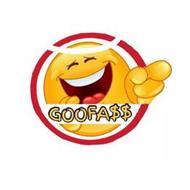 GOOFA$$