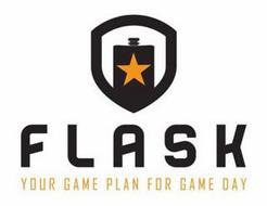 FLASK YOUR GAME PLAN FOR GAME DAY