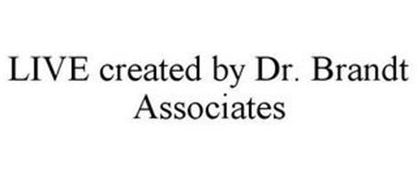 LIVE CREATED BY DR. BRANDT ASSOCIATES