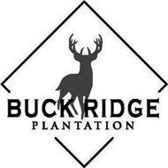 BUCK RIDGE PLANTATION