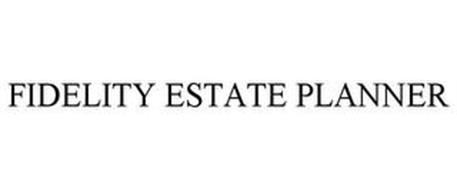 FIDELITY ESTATE PLANNER