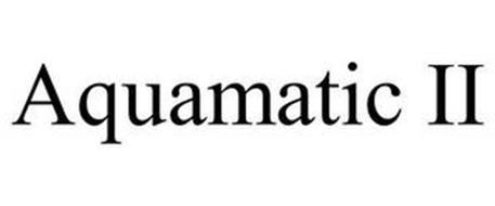 AQUAMATIC II
