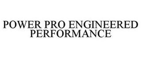 POWER PRO ENGINEERED PERFORMANCE