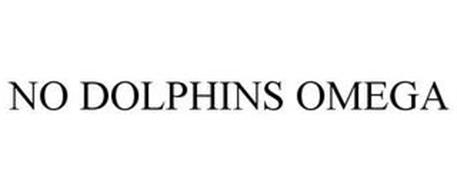 NO DOLPHINS OMEGA
