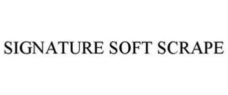 SIGNATURE SOFT SCRAPE
