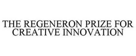 THE REGENERON PRIZE FOR CREATIVE INNOVATION