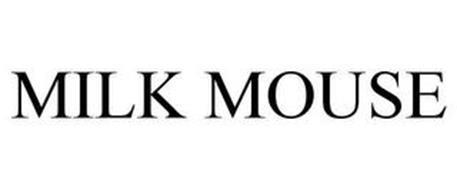 MILK MOUSE
