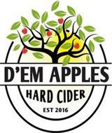 D'EM APPLES HARD CIDER EST 2016