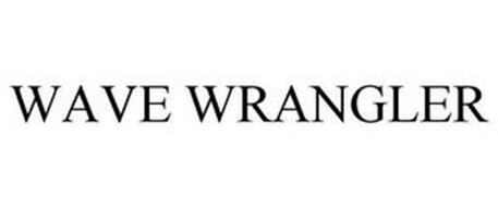 WAVE WRANGLER
