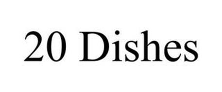 20 DISHES