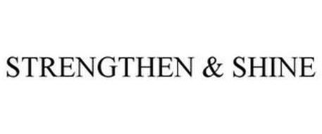 STRENGTHEN & SHINE