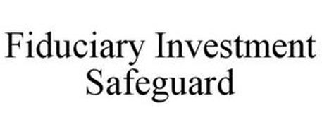 FIDUCIARY INVESTMENT SAFEGUARD