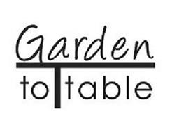 GARDEN TO T TABLE
