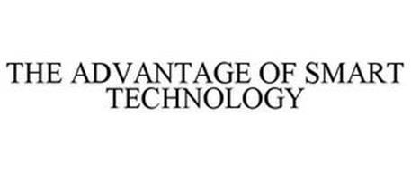 THE ADVANTAGE OF SMART TECHNOLOGY