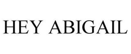 HEY ABIGAIL