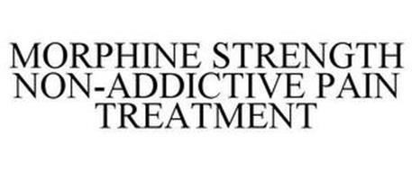 MORPHINE STRENGTH NON-ADDICTIVE PAIN TREATMENT