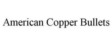 AMERICAN COPPER BULLETS