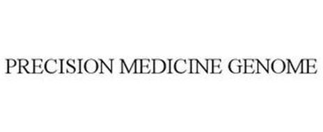 PRECISION MEDICINE GENOME