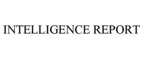 INTELLIGENCE REPORT