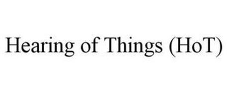HEARING OF THINGS (HOT)