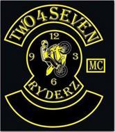 TWO 4 SEVEN RYDERZ MC 3 6 9 12