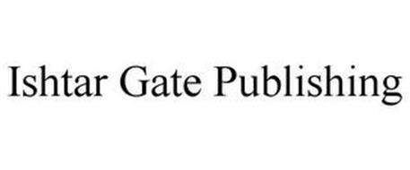 ISHTAR GATE PUBLISHING