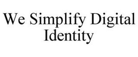 WE SIMPLIFY DIGITAL IDENTITY