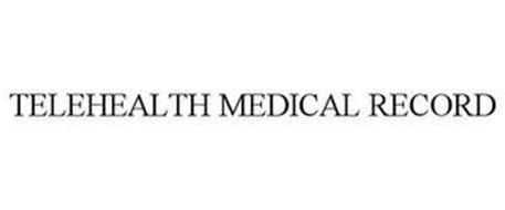 TELEHEALTH MEDICAL RECORD