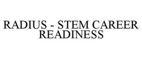 RADIUS - STEM CAREER READINESS