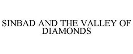 SINBAD AND THE VALLEY OF DIAMONDS