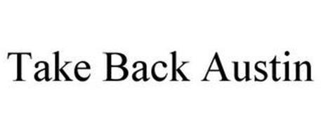 TAKE BACK AUSTIN