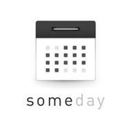 SOMEDAY