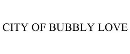 CITY OF BUBBLY LOVE