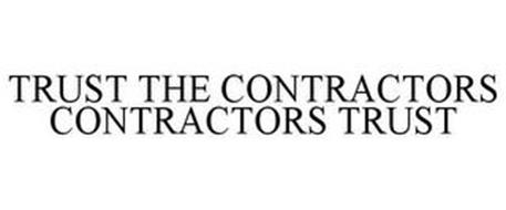 TRUST THE CONTRACTORS CONTRACTORS TRUST
