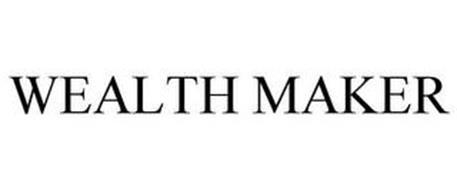 WEALTH MAKER