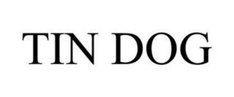 TIN DOG