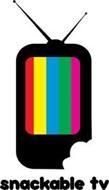 SNACKABLE TV