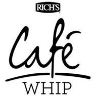RICH'S CAFÉ WHIP