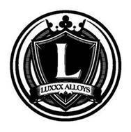 L LUXXX ALLOYS