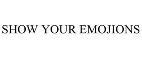 SHOW YOUR EMOJIONS