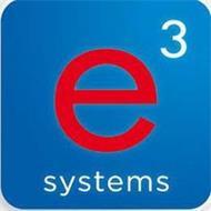 E 3 SYSTEMS
