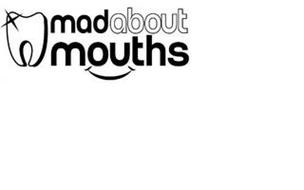 MADABOUT MOUTHS