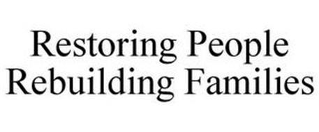RESTORING PEOPLE REBUILDING FAMILIES