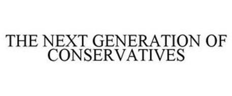 THE NEXT GENERATION OF CONSERVATIVES