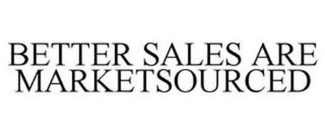 BETTER SALES ARE MARKETSOURCED
