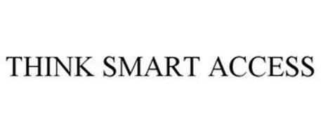 THINK SMART ACCESS