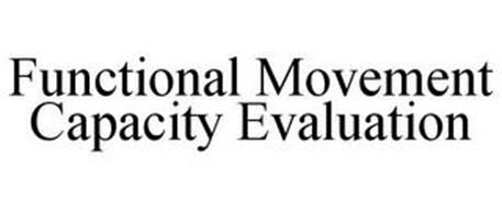 FUNCTIONAL MOVEMENT CAPACITY EVALUATION